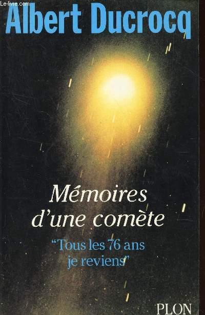 MEMOIRES D'UNE COMETE -