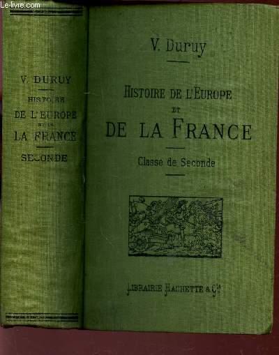 HISTOIRE DE L'EUROPE ET DE LA FRANCE - CLASSE DE SECONDE - DE 1270 à 1610 / NOUVELLE EDITION REMANIEE.