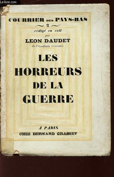 LES HORREURS DE LA GUERRE / COURRIER DES PAYS BAS - VOL 2.
