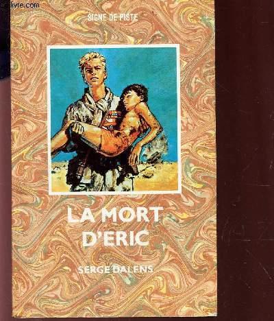 LA MORT D'ERIC / (SIGNET DE PISTE)