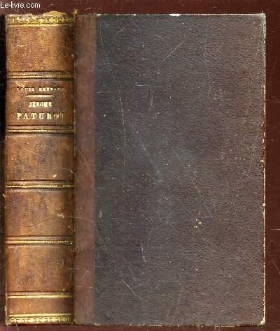 JEROME PATUROT - A LA RECHERCHE D'UNE POSITION SOCIALE / TOME PREMIER ET TOME DEUXIEME EN UN SEUL VOLUME.