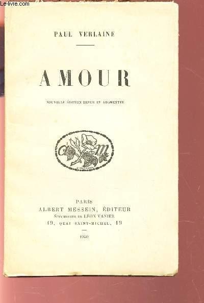 AMOUR / NOUVELLE EDITION REVUE ET AUGMENTEE