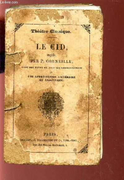 LE CID - TRAGEDIE / THEATRE CLASSIQUE