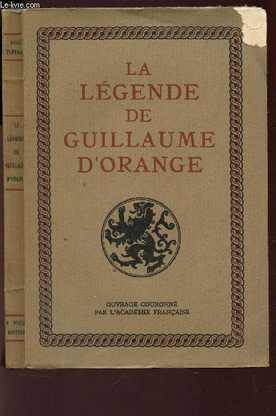 LA LEGENDE DE GUILLAUME D'ORANGE