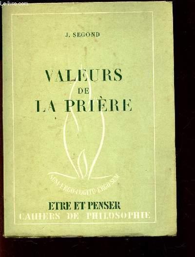 VALEURS DE LA PRIERE / N°3 LA COLLECTION