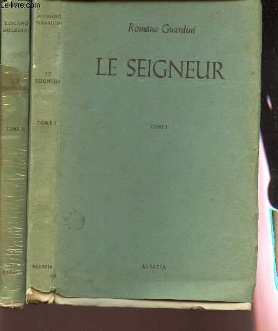LE SEIGNEUR - EN 2 VOLUMES : TOME 1 TOME 2. / MEDITATION SUR LA PERSONNE ET LA VIE DE JESUS-CHRIST.