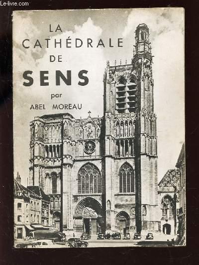 LA CATHEDRALE DE SENS - (BROCHURE)