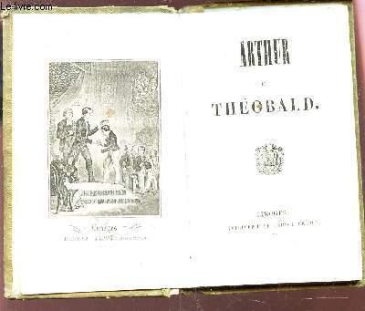 ARTHUR ET THEOBALD