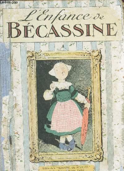 L'ENFANCE DE BECASSINE / EDITION DE LA