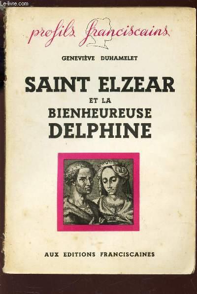 SAINT ELZEAR ET LA BIENHEUREUSE DELPHINE / COLLECTION