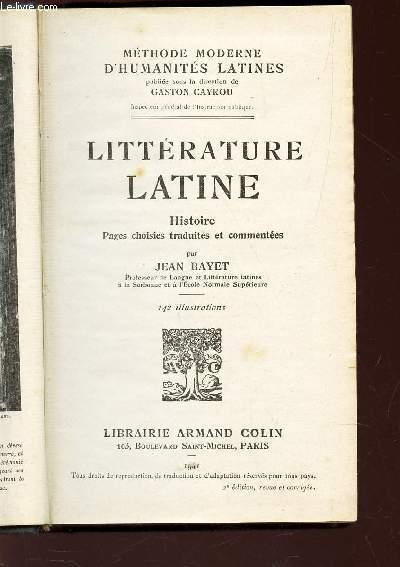 LITTERATURE LATINE - HISTOIRE - PAGES CHOISIES TRADUITES ET COMMENTEES / COLLECTION