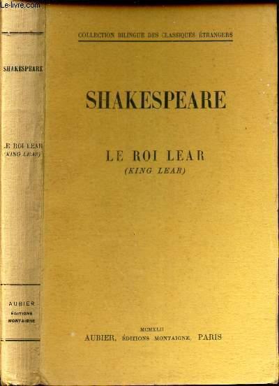 LE ROI LEAR .