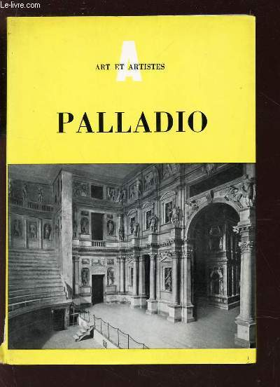 PALLADIO - 1508-1580. / COLLECTION