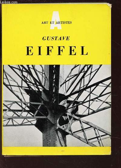 GUSTAVE EIFFEL - 1832-1823. / COLLECTION