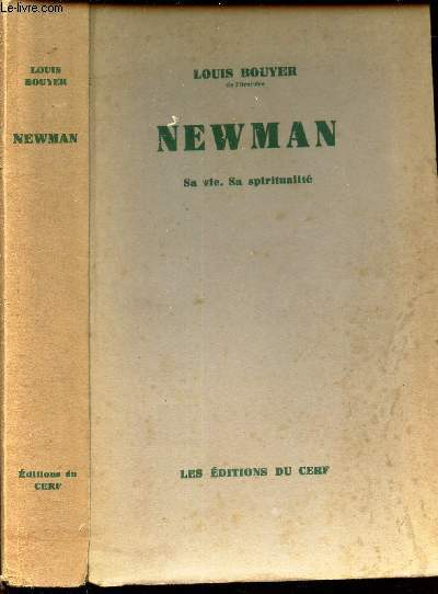 NEWMAN - SA VIE , SA SPIRITUALITE.