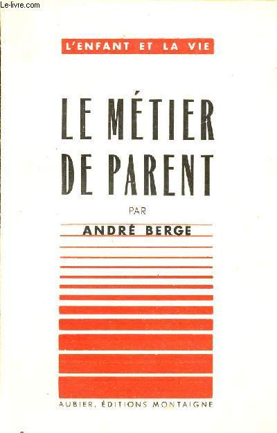 LE METIER DE PARENT / COLLECTION
