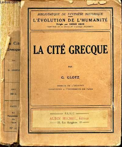 LA CITE GRECQUE /  TOME XIV DE LA COLLECTION