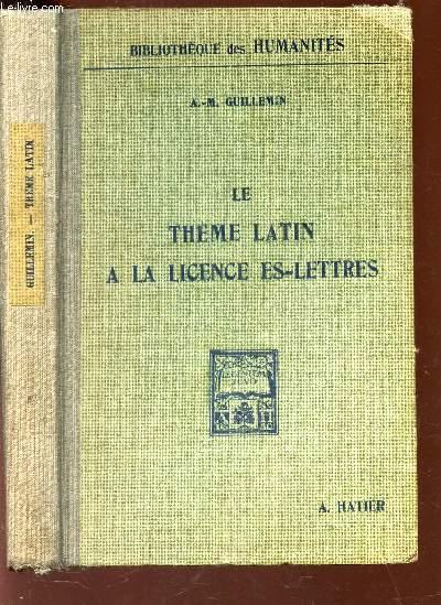 LE THEME LATIN A LA LICENCE ES-LETTRES / VOL. V DE