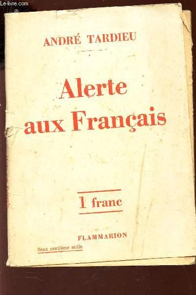 ALERTE AUX FRANCAIS