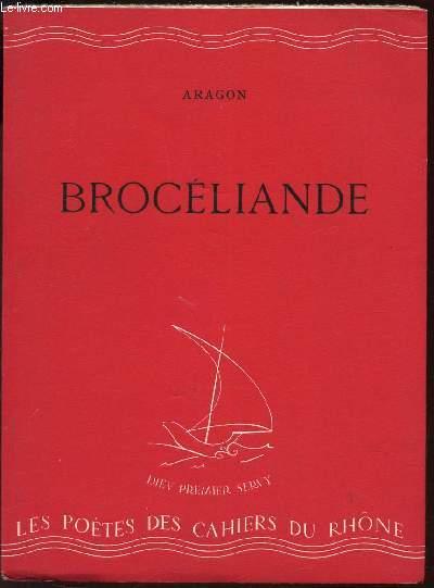 BROCELIANDE - POEME / / COLLECTION DES CAHIERS DU RHONE.
