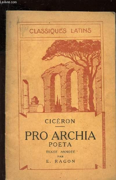 PRO ARCHIA / TEXTE LATIN / COLLECTION CLASSIQUES LATINS.