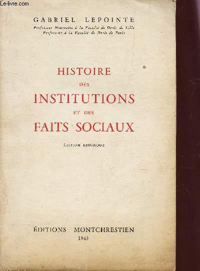 HISTOIRE DES INSTITUTIONS ET DES FAITS SOCIAUX.