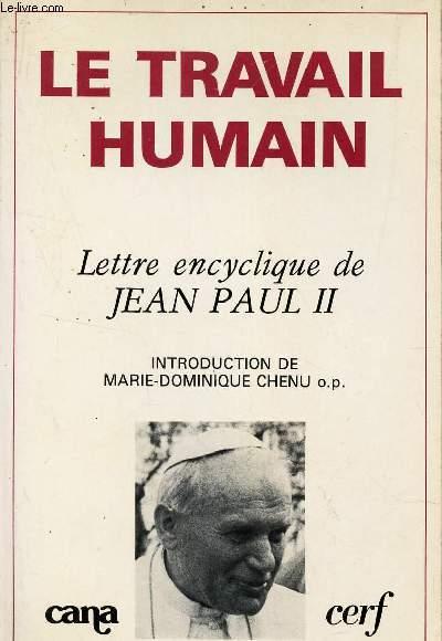 Lettre encyclique du souverain pontife Jean-Paul II sur le travail humain : A l'occasion du 90e anniversaire de l'encyclique.