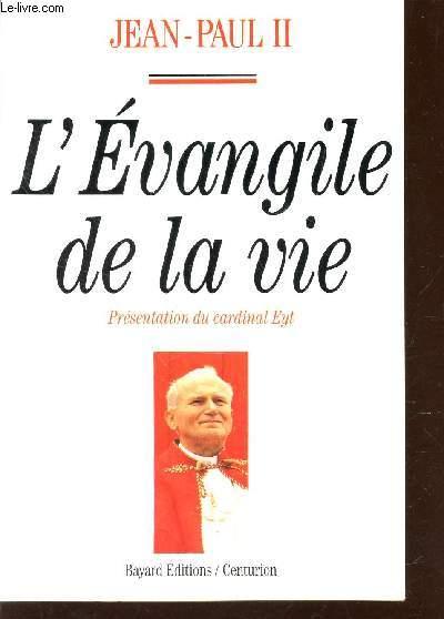 L'EVANGILE DE LA VIE.