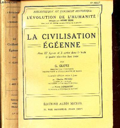 LA CIVILISATION EGEENNE / BIBLIOTHEQUE DE SYNTHESE HISTORIQUE - L'EVOLUTION DE L'HUMANITE.
