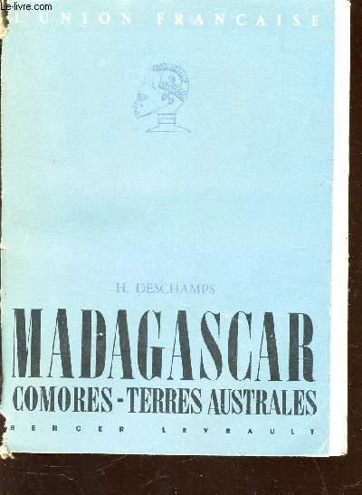 MADAGASCAR - COMORES - TERRES AUSTRALES