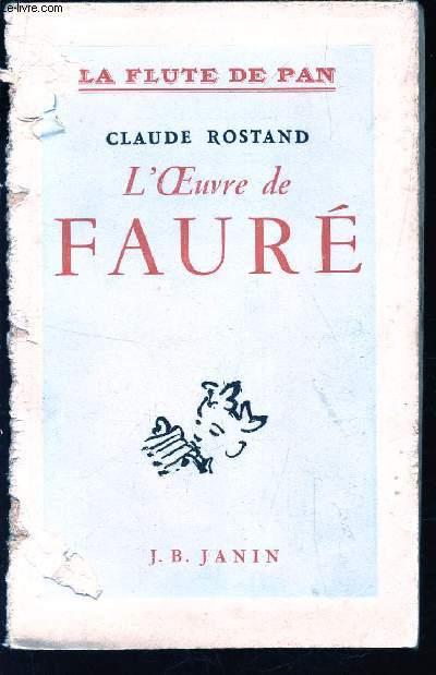 L'OEUVRE DE FAURE - LA FLUTE DE PAN