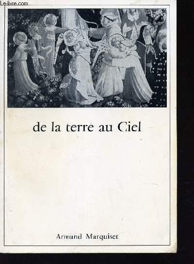 DE LA TERRE AU CIEL.