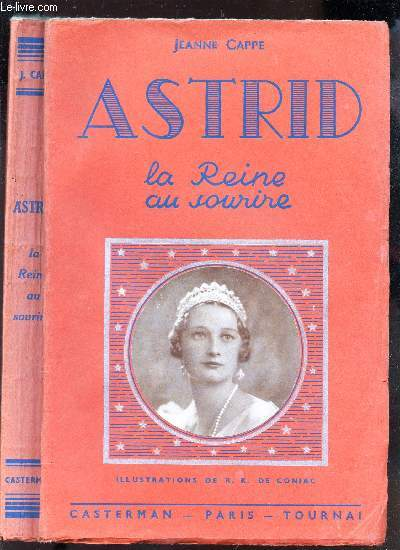 ASTRID , LA REINE AU SOURIRE