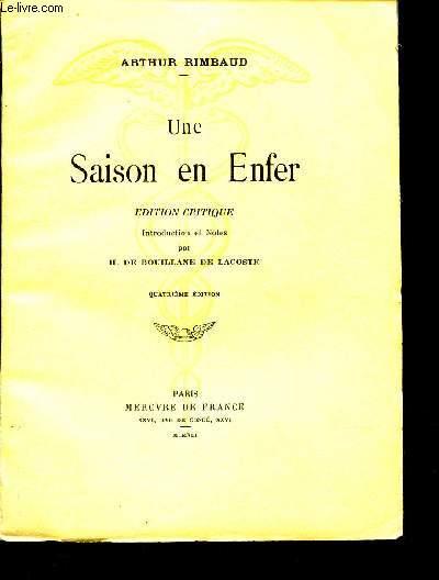 UNE SAISON EN ENFER - EDITION CRITIQUE. / 4e EDITION.