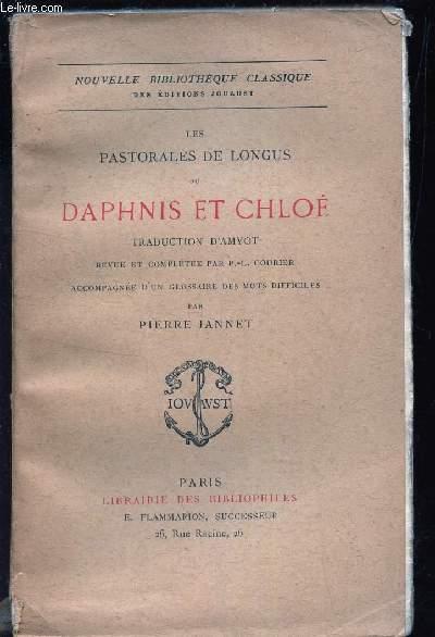 LES PASTORALES DE LONGUS DU DAPHNIS ET CHLOE -