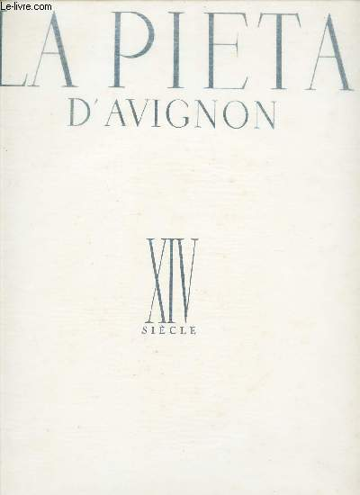 LA PIETA D'AVIGNON / COLLECTION