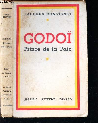 GODOI - PRINCE DE LA PAIX.