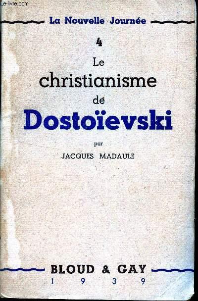LE CHRISTIANISME DE DOSTOIEVSKI / N°4 DE LA COLLECTION
