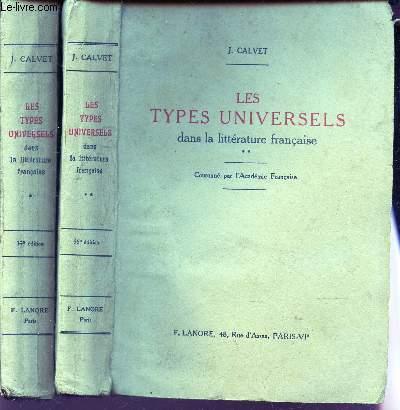 LES TYPES UNIVERSELS DANS LA LITTERATURE FRANCAISE. / en 2 VOLUMES : TOMES 1 + 2.