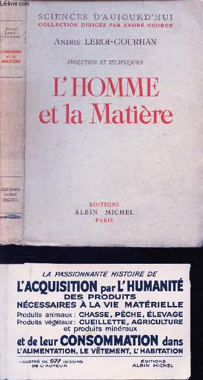 L'HOMME ET LA MANIERE - EVOLUTION ET TECHNIQUES.