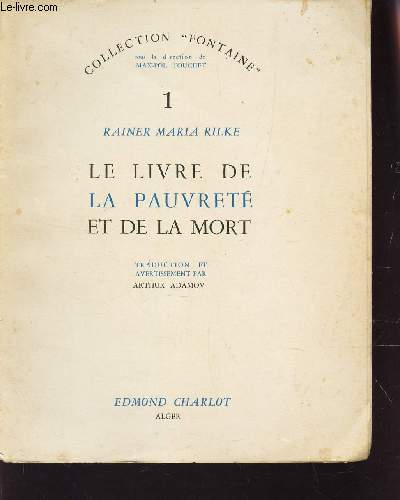 LE LIVRE DE LA PAUVRETE ET DE LA MORT  - VOLUME 1  / COLLECTION