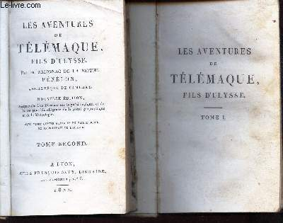 LES AVENTURES DE TELEMAQUE, FILS D'ULYSSE - EN 2 VOLUMES : TOME PREMIER + TOME SECOND. / NOUVELLE EDITION.