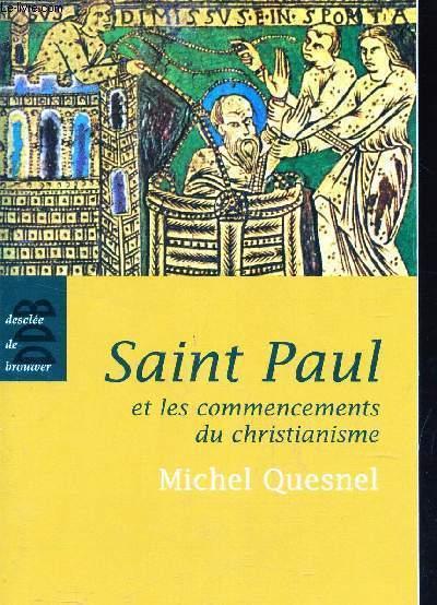 SAINT PAUL ET LES COMMENCEMENTS DU CHRISTIANISME.