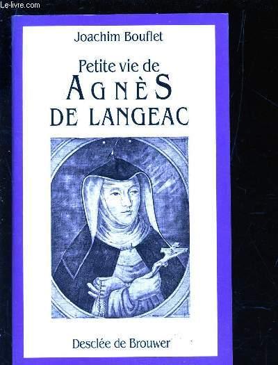 PETITE VIE DE AGNES DE LANGEAC - 1602-1634.