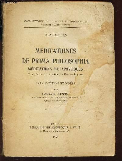 MEDITATIONES DE PRIMA PHILOSOPHIA - MEDITATIONS METAPHYSIQUES /