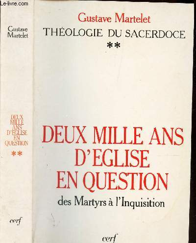 DEUX MILLE ANS D'EGLISE EN QUESTION. TOME 2 :  DES MARTYRS À L'INQUISITION