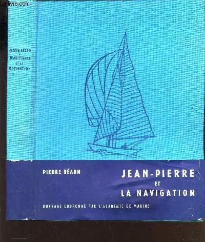 JEAN-PIERRE ET LA NAVIGATION.