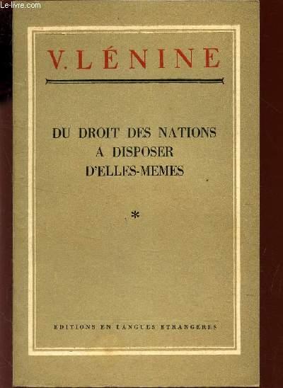 DU DROIT DES NATIONS A DISPOSER D'ELLES-MEMES