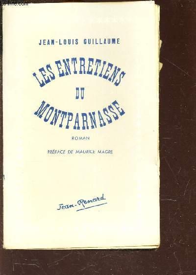 LES ENTRETIENS DU MONTPARNASSE - TOME 2.