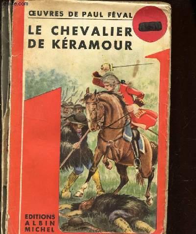 LE CHEVALIER DE KERAMOUR